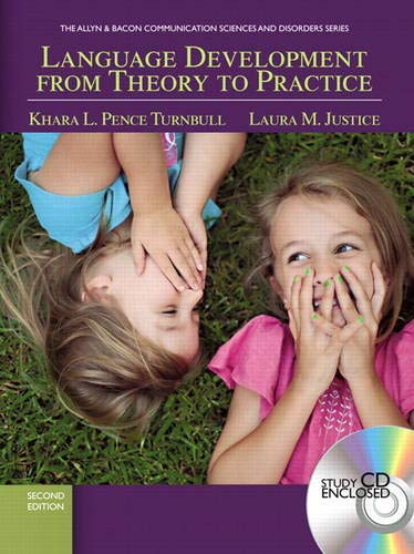 9780137073474: Language Development From Theory to Practice (2nd Edition) (Communication Sciences and Disorders)