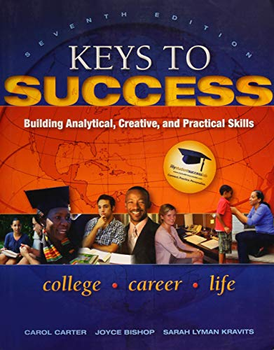 9780137073603: Keys to Success: Building Analytical, Creative, and Practical Skills (7th Edition)