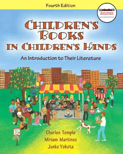9780137074037: Children's Books in Children's Hands: An Introduction to Their Literature (with MyEducationKit) (4th Edition) (MyEducationKit Series)