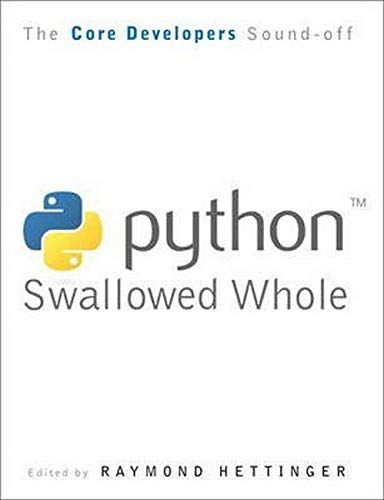 9780137075119: Python Swallowed Whole: Core Developers Define Python