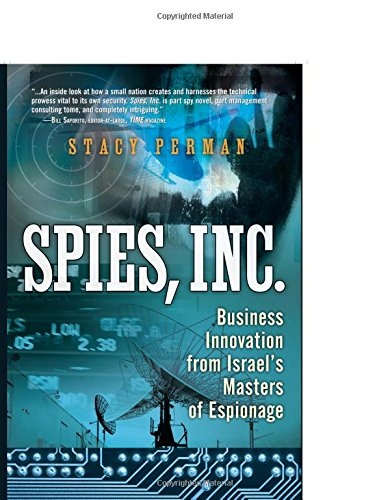 9780137079179: Spies, Inc.: Business Innovation from Israel's Masters of Espionage (paperback)