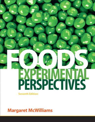 Foods: Experimental Perspectives (7th Edition): Margaret McWilliams
