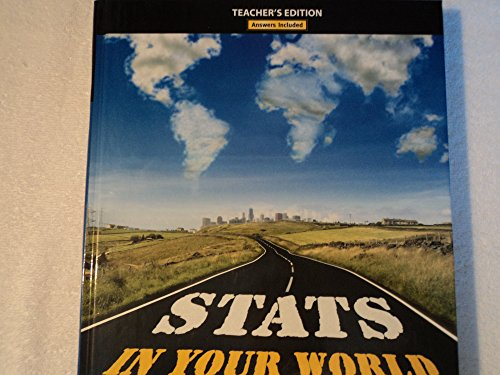 9780137081004: Stats in Your World, Teacher's Edition, Answers Included