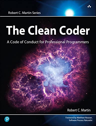 9780137081073: The Clean Coder: A Code of Conduct for Professional Programmers (Robert C. Martin Series)