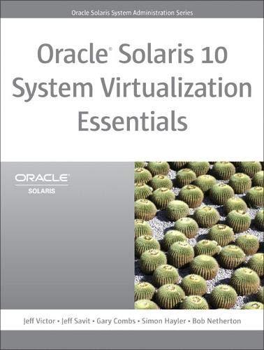 9780137081882: Oracle Solaris 10 System Virtualization Essentials (Oracle Solaris System Administration)