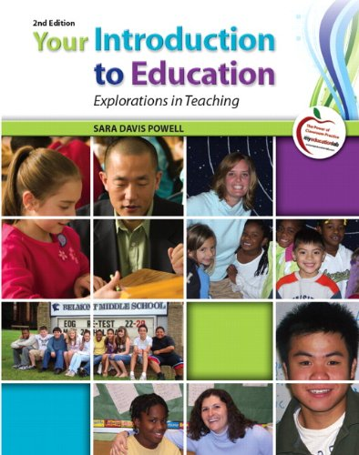 9780137083695: Your Introduction to Education: Explorations in Teaching (2nd Edition)