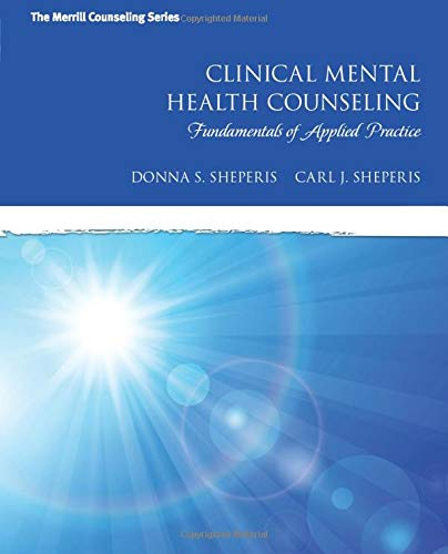 9780137083701: Clinical Mental Health Counseling: Fundamentals of Applied Practice (Merrill Counseling)