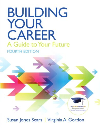 9780137084524: Building Your Career: A Guide to Your Future (4th Edition)