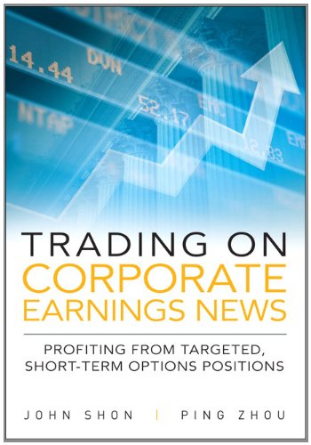 9780137084920: Trading on Corporate Earnings News: Profiting from Targeted, Short-Term Options Positions