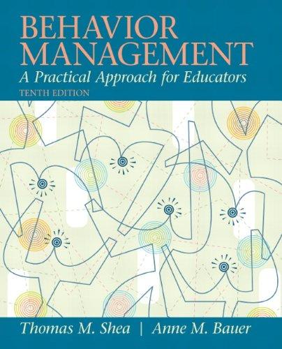 9780137085040: Behavior Management: A Practical Approach for Educators (10th Edition)