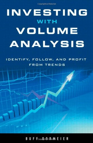 9780137085507: Investing with Volume Analysis: Identify, Follow, and Profit from Trends