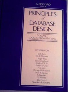 Principles of Database Design: Logical Organizations (Prentice-Hall: S. Bing Yao