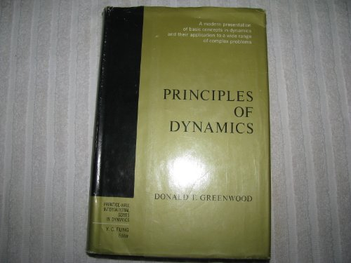 9780137089741: Principles of Dynamics (Prentice-Hall International Series in Dynamics)