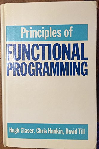 9780137091485: Principles of Functional Programming