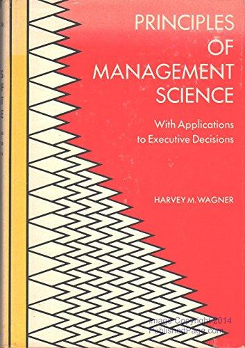 Principles of Management Science (International Series in Management): Wagner, Harvey M.