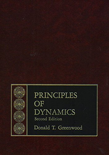 Principles of Dynamics: Greenfield, Wendy M.