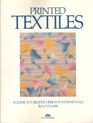 9780137106400: Printed Textiles: A Guide to Creative Design Fundamentals