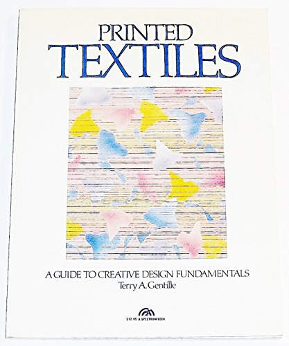 9780137106400: Printed Textiles: A Guide to Creative Design Fundamentals