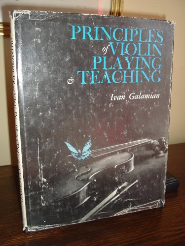 9780137107803: Principles of Violin Playing and Teaching