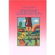 9780137118397: Grammar & Composition Grade 8