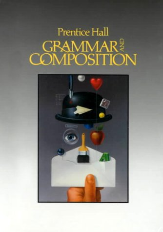 9780137118700: Prentice Hall Grammar and Composition