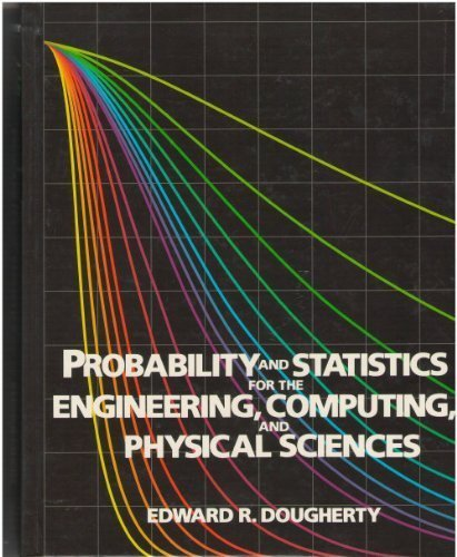 Probability and Statistics for the Engineering, Computing: Dougherty, Edward R.