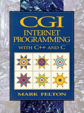 9780137123582: CGI: Internet Programming in C++ and C