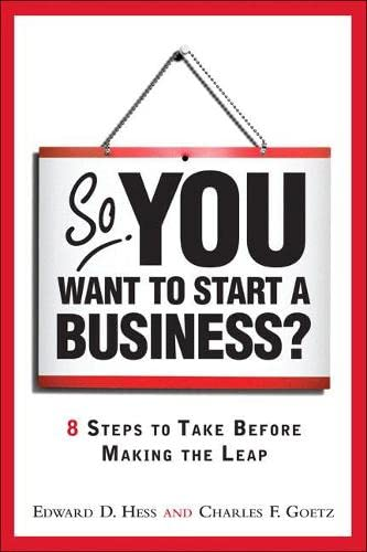 9780137126675: So, You Want to Start a Business?: 8 Steps to Take Before Making the Leap