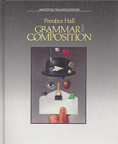9780137127207: Prentice Hall Grammar and Composition 6-12 (Annotated Teacher's Edition)