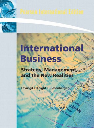 International Business: Strategy, Management, and the New: Tamer Cavusgil