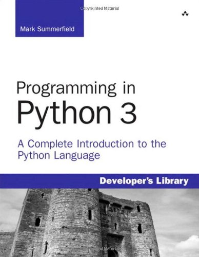 9780137129294: Programming in Python 3: A Complete Introduction to the Python Language (Developer's Library)
