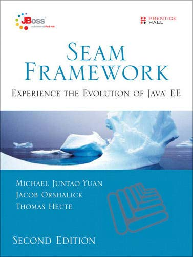 9780137129393: Seam Framework: Experience the Evolution of Java EE (Jboss)