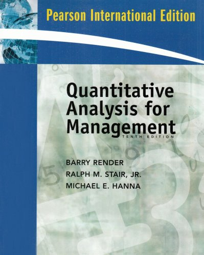 Quantitative Analysis for Management: Barry Render, Ralph