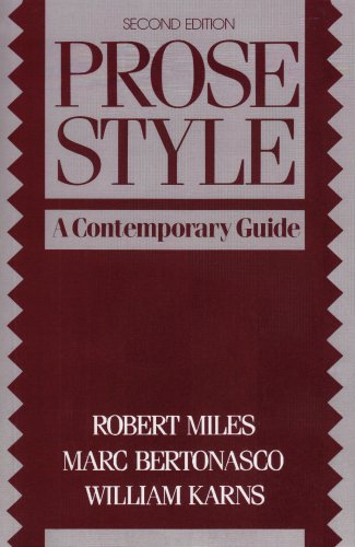 Prose Style: A Contemporary Guide: Robert Miles/ Marc