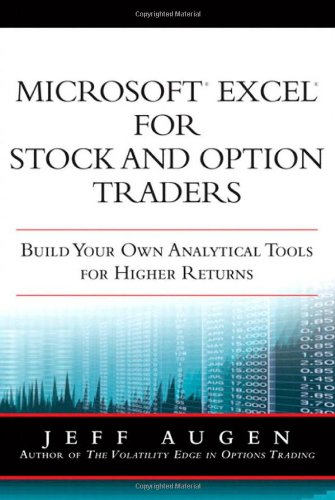 9780137131822: Microsoft Excel for Stock and Option Traders: Build Your Own Analytical Tools for Higher Returns