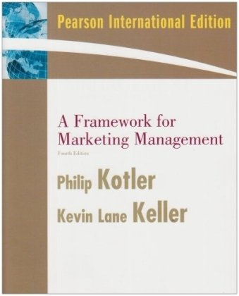 9780137131846: A Framework for Marketing Management (4th International Edition)