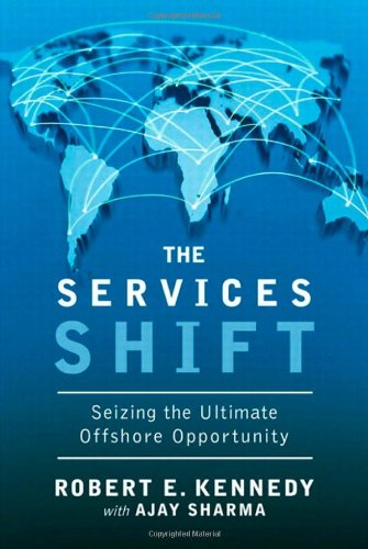 9780137133505: The Services Shift: Seizing the Ultimate Offshore Opportunity