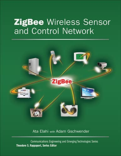 9780137134854: ZigBee Wireless Sensor and Control Network (Prentice Hall Communications Engineering and Emerging Technologies)