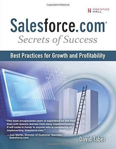 9780137140763: Salesforce.Com Secrets of Success: Best Practices for Growth and Profitability