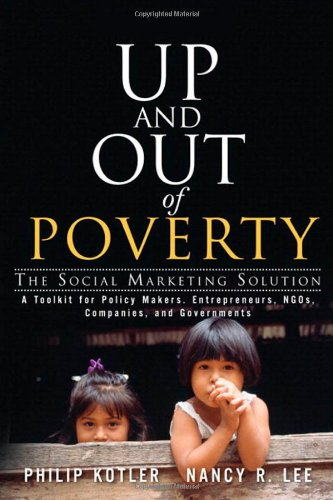 9780137141005: Up and Out of Poverty: The Social Marketing Solution