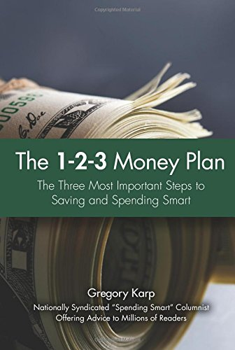9780137141739: The 1-2-3 Money Plan: The Three Most Important Steps to Saving and Spending Smart