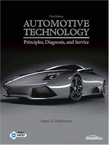 9780137142156: AUTOMOTIVE TECHNOLOGY Principles, Diagnosis, and Service