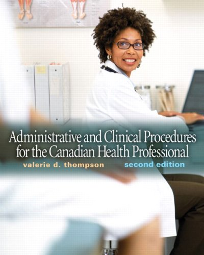 9780137142194: Administrative and Clinical Procedures for the Canadian Health Professional (2nd Edition)