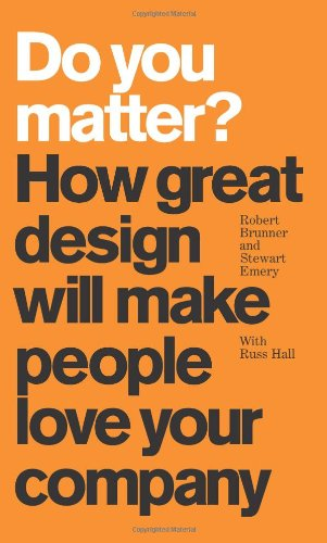 9780137142446: Do You Matter?: How Great Design Will Make People Love Your Company