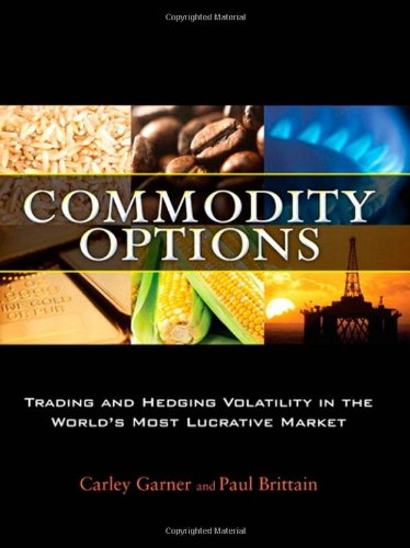 9780137142866: Commodity Options: Trading and Hedging Volatility in the World's Most Lucrative Market