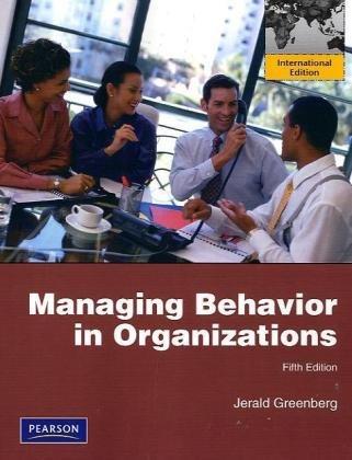 9780137142897: Managing Behavior in Organizations