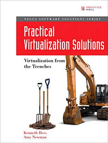 9780137142972: Practical Virtualization Solutions: Virtualization from the Trenches (Negus Software Solutions)