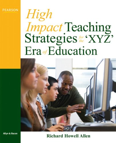 9780137144266: High-Impact Teaching Strategies for the 'XYZ' Era of Education