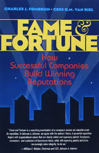 9780137144419: Fame and Fortune: How Successful Companies Build Winning Reputations