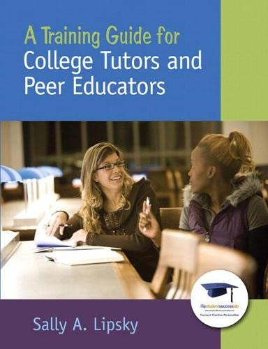 9780137145089: A Training Guide for College Tutors and Peer Educators